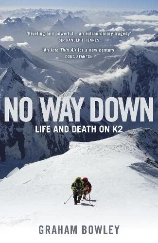 9780670918423: No Way Down: Life and Death on K2