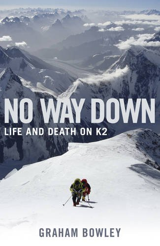 9780670918430: No Way Down: Life and Death on K2