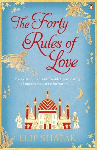 The Forty Rules of Love: A Novel: SHAFAK, Elif
