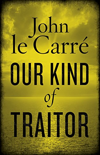 [signed] Our Kind of Traitor