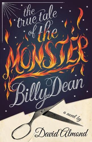 9780670919055: The True Tale of the Monster Billy Dean