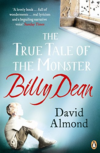 9780670919062: The True Tale of the Monster Billy Dean