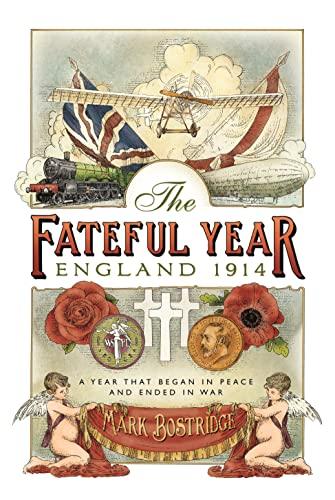 9780670919215: The Fateful Year: England 1914