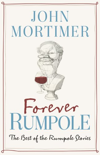 9780670919369: Forever Rumpole: The Best of the Rumpole Stories