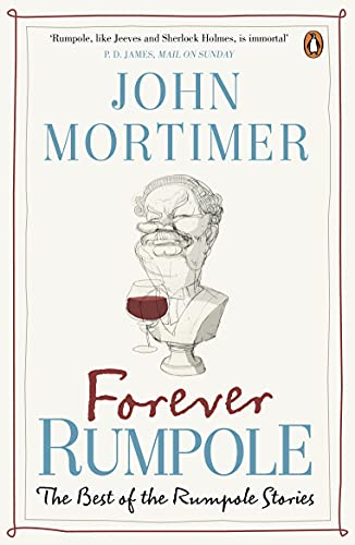 9780670919376: Forever Rumpole: The Best of the Rumpole Stories