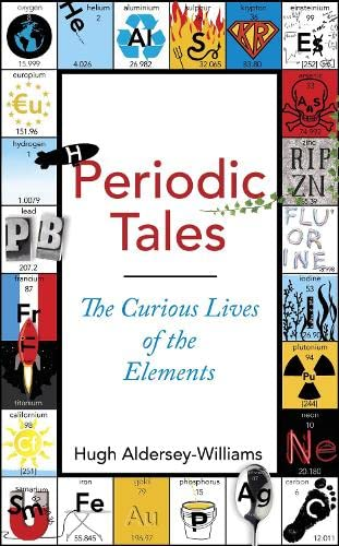 9780670919468: Periodic Tales: The Curious Lives of the Elements