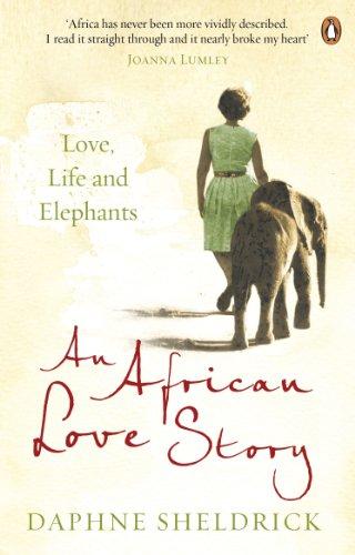 9780670919710: African Love Story Love Life & Elephants