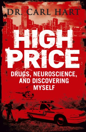 9780670919741: High Price: Drugs, Neuroscience, and Discovering Myself