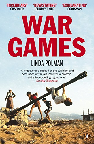 9780670919772: War Games: The Story of Aid and War in Modern Times