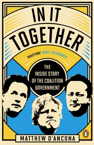 9780670919956: In It Together: The Inside Story of the Coalition Government