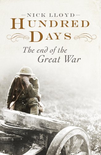 9780670920075: Hundred Days: The End of the Great War