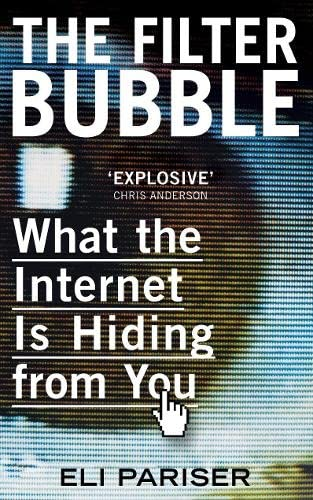 9780670920389: Filter Bubble: What the Internet Is Hiding from You