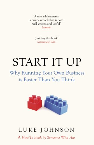 9780670920471: Start It Up: Why Running Your Own Business is Easier Than You Think