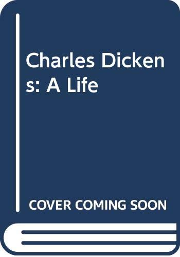 9780670920488: Charles Dickens: A Life