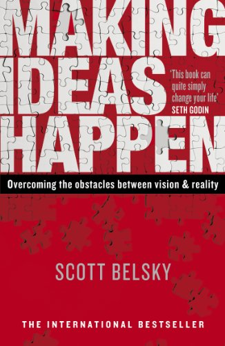 9780670920600: Making Ideas Happen: Overcoming the Obstacles Between Vision and Reality