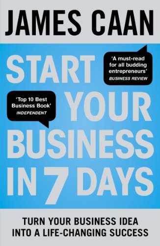 9780670920655: Start Your Business in 7 Days: Turn Your Idea Into a Life-Changing Success