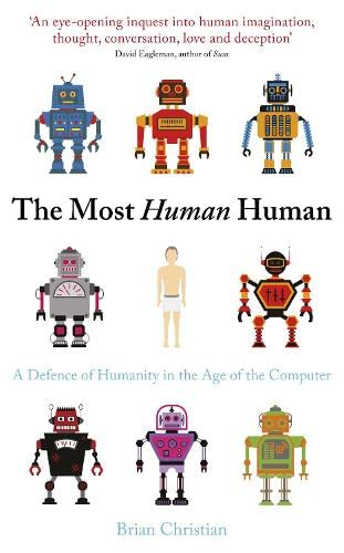 9780670920808: Most Human Human: A Defence of Humanity in the Age of the Computer