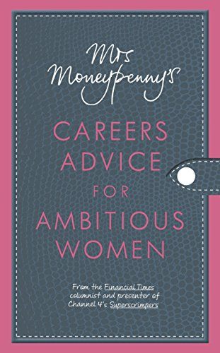 9780670920822: Mrs Moneypenny's Careers Advice for Ambitious Women