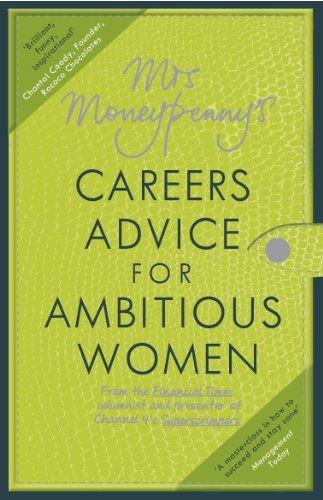 9780670920846: Mrs Moneypenny's Careers Advice for Ambitious Women