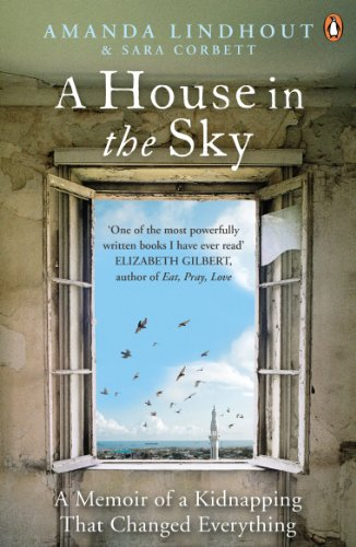 9780670920860: A House in the Sky: A Memoir of a Kidnapping That Changed Everything
