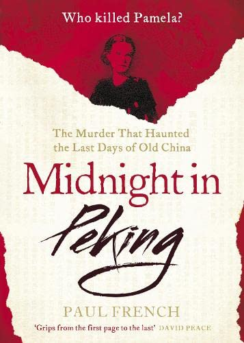 9780670921072: Midnight in Peking: The Murder That Haunted the Last Days of Old China