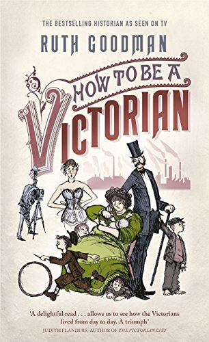 9780670921355: How to be a Victorian