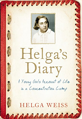 9780670921423: Helga's Diary: A Young Girl's Account of Life in a Concentration Camp
