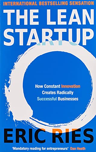 9780670921607: The Lean Startup: How Today's Entrepreneurs Use Continuous Innovation to Create Radically Successful Businesses