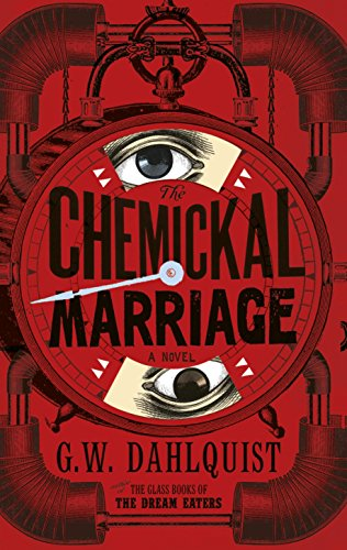 9780670921638: The Chemickal Marriage