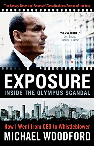 9780670922239: Exposure: Inside the Olympus Scandal: How I Went from CEO to Whistleblower