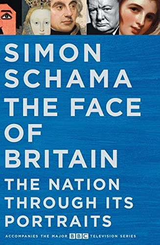 9780670922291: The Face of Britain: A History of the Nation through its Portraits