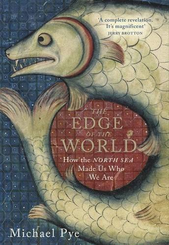 9780670922321: The Edge of the World: How the North Sea Made Us Who We Are