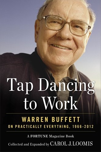9780670922369: Tapdancing to Work: Warren Buffett on Practically Everything, 1966-2012