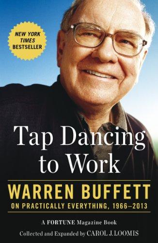 9780670922383: Tap Dancing to Work: Warren Buffett on Practically Everything, 1966-2013