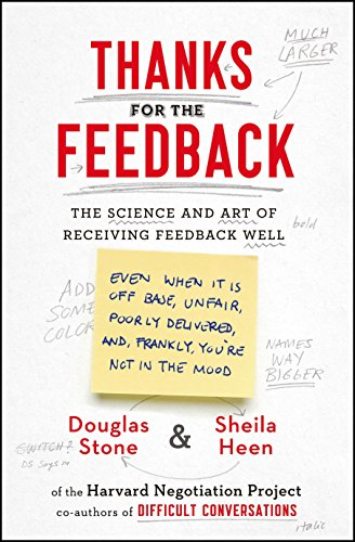 9780670922611: Thanks for the Feedback: The Science and Art of Receiving Feedback Well