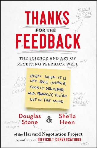 9780670922635: Thanks for the Feedback: The Science and Art of Receiving Feedback Well