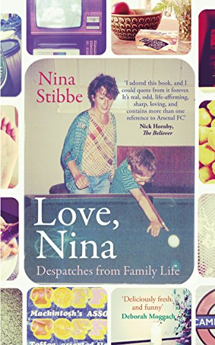 9780670922765: Love, Nina: Despatches from Family Life