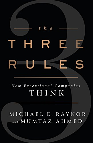 9780670922956: The Three Rules: How Exceptional Companies Think