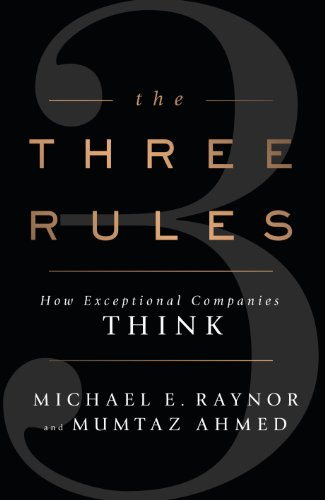 9780670922970: The Three Rules: How Exceptional Companies Think