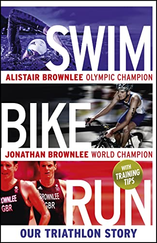 9780670923120: Swim, Bike, Run: Our Triathlon Story