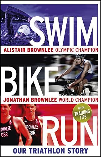 9780670923120: Swim, Bike, Run: Our Triathlon Story