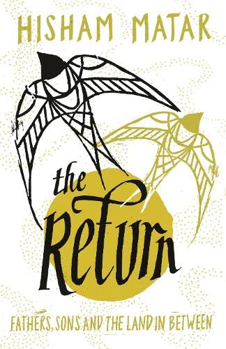 9780670923342: The Return: Fathers, Sons and the Land In Between