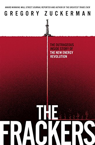 9780670923670: The Frackers: The Outrageous Inside Story of the New Energy Revolution