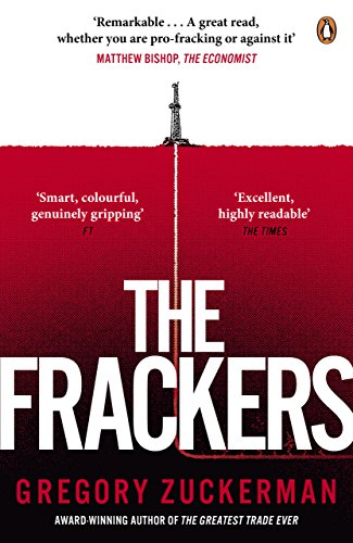 9780670923687: The Frackers: The Outrageous Inside Story of the New Energy Revolution