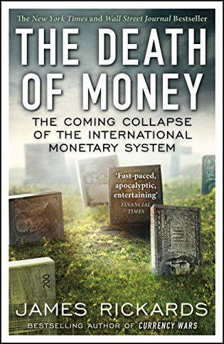 9780670923700: The Death of Money: The Coming Collapse of the International Monetary System