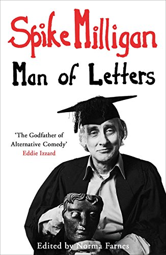 9780670923731: Spike Milligan Man of Letters