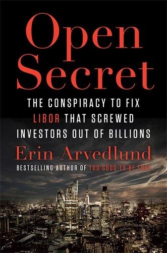 9780670923854: Open Secret: Inside the Libor Conspiracy
