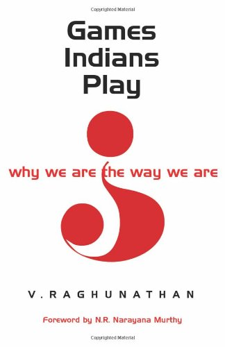 9780670999408: Games Indians Play: Why We Are the Way We Are