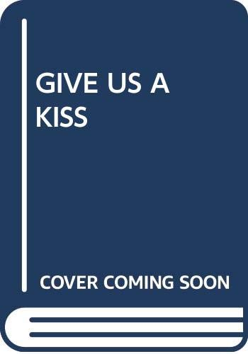 9780671000288: Give Us a Kiss