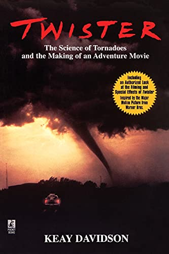 9780671000295: Twister: The Science of Tornadoes and the Making of an adventure Movie